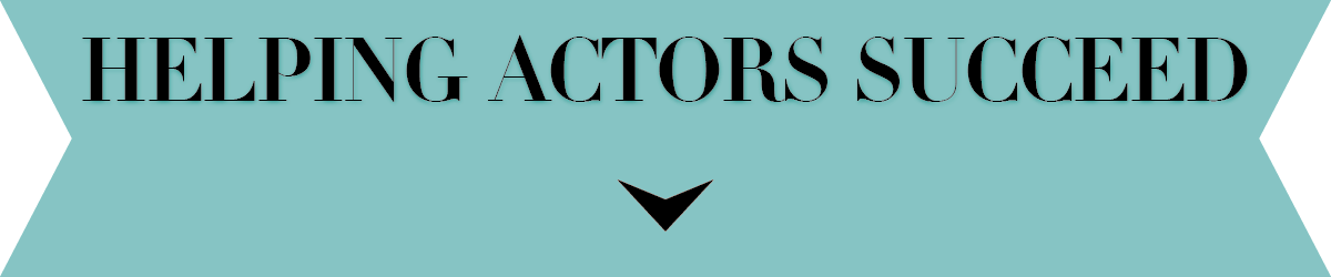 Helping Actors Succeed